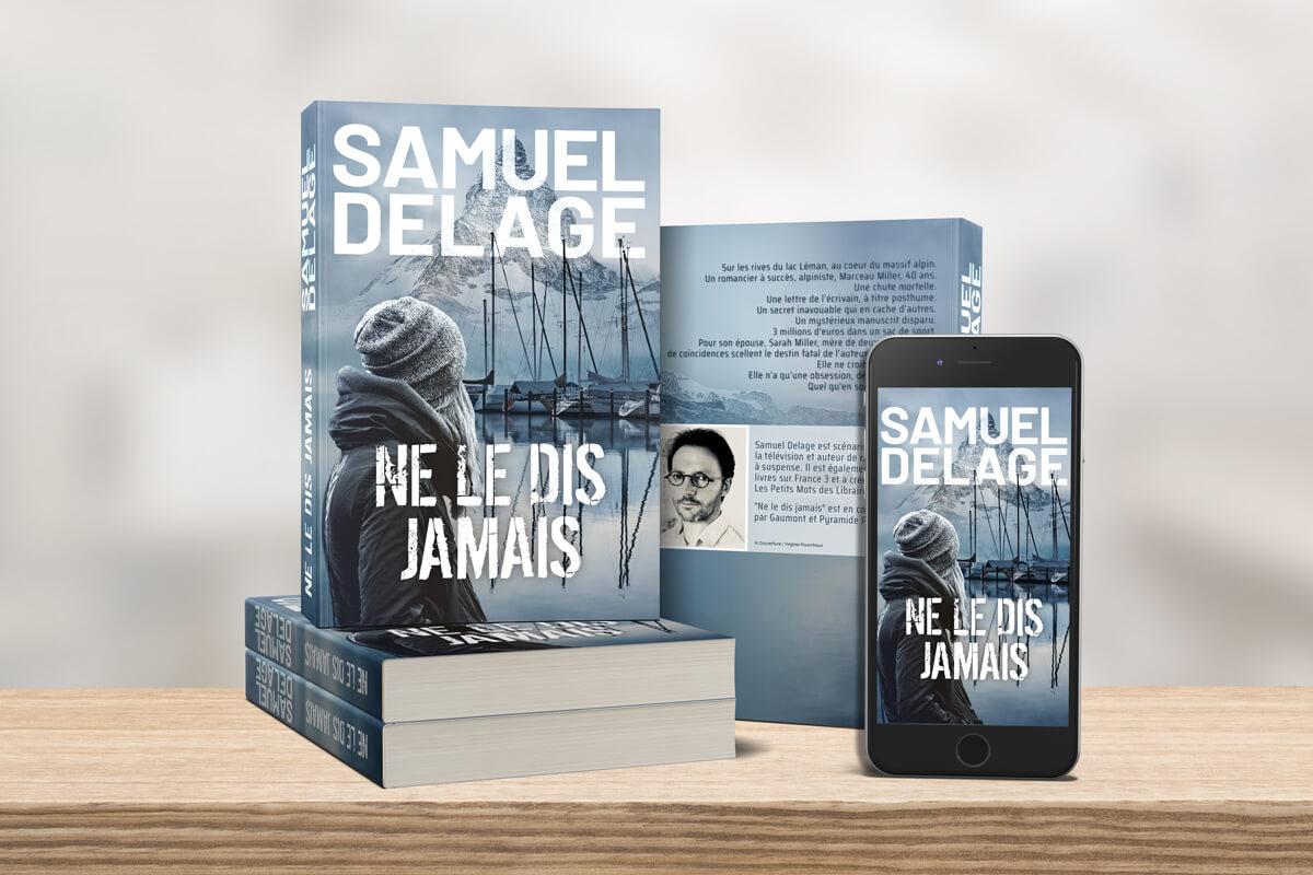 """Couverture du livre """"Ne le dis jamais"""" de Samuel Delage"""