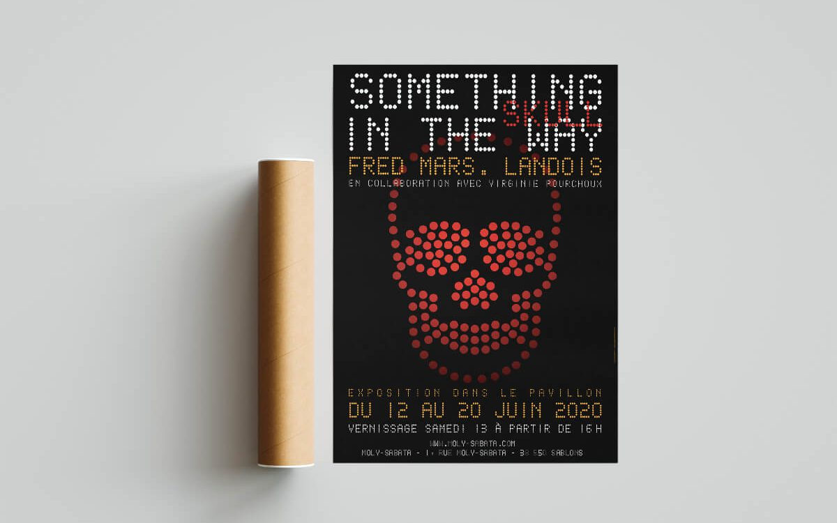 Affiche exposition Something In The Way de Fred Mars Landois